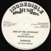 Junior Delgado - Ark Of The Covenant / Dubwise / Cry Of The Destitute / Dubwise (Incredible Music / Jah Fingers) UK 12""